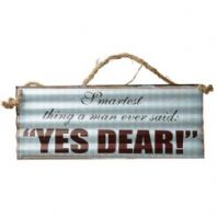 'Yes Dear' Metal Sign